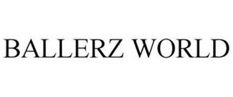 BALLERZ WORLD