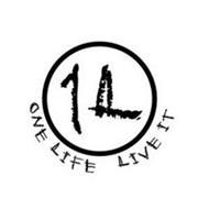 1L ONE LIFE LIVE IT