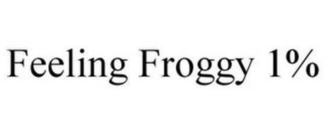FEELING FROGGY 1%