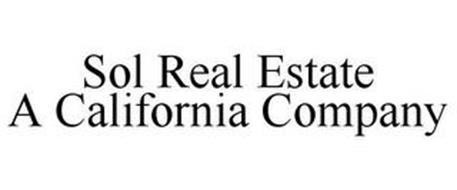 SOL REAL ESTATE A CALIFORNIA COMPANY