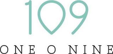 109 ONE O NINE