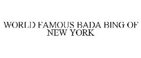 WORLD FAMOUS BADA BING OF NEW YORK