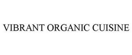 VIBRANT ORGANIC CUISINE