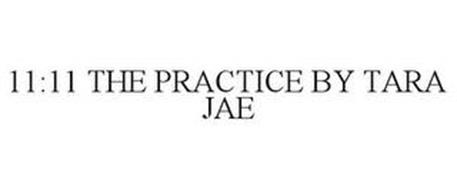 11:11 THE PRACTICE BY TARA JAE