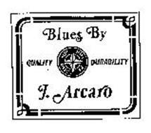 BLUES BY J. ARCARO