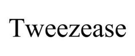 TWEEZEASE
