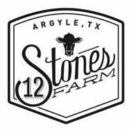 ARGYLE TX 12 STONES FARM