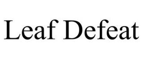 LEAF DEFEAT
