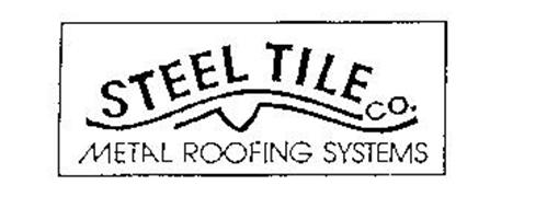 STEEL TILE CO. METAL ROOFING SYSTEMS