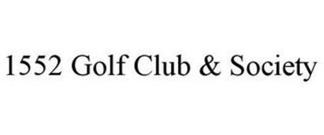 1552 GOLF CLUB & SOCIETY