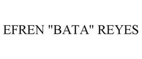 "EFREN ""BATA"" REYES"