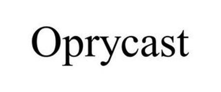 OPRYCAST