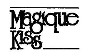MAGIQUE KISS