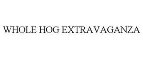 WHOLE HOG EXTRAVAGANZA