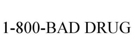 1-800-BAD DRUG