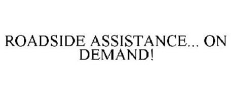 ROADSIDE ASSISTANCE... ON DEMAND!