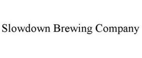 SLOWDOWN BREWING COMPANY