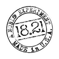 18.21 A NOBLE EXPERIMENT MADE IN U.S.A.