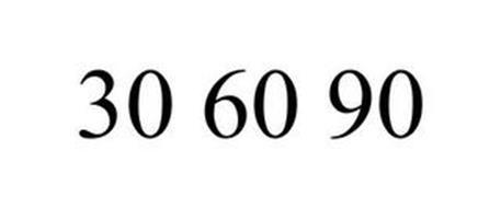 30 60 90