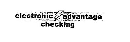 ELECTRONIC ADVANTAGE CHECKING