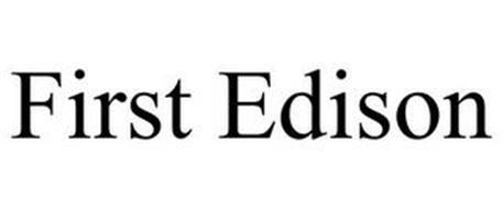 FIRST EDISON