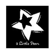 2 LITTLE STARS