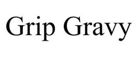 GRIP GRAVY