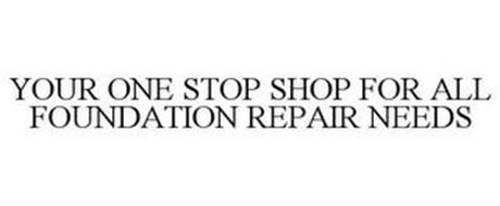 YOUR ONE STOP SHOP FOR ALL FOUNDATION REPAIR NEEDS