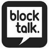 BLOCK TALK.