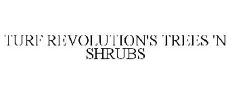 TURF REVOLUTION'S TREES 'N SHRUBS