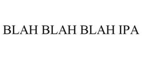BLAH BLAH BLAH IPA