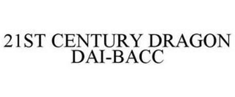 21ST CENTURY DRAGON DAI-BACC