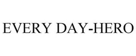 EVERY DAY-HERO