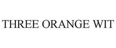 THREE ORANGE WIT