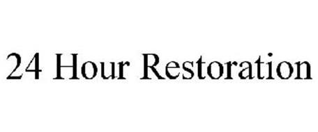 24 HOUR RESTORATION