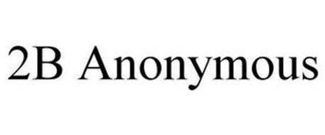 2B ANONYMOUS
