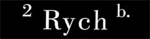2 B. RYCH