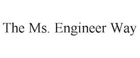 THE MS. ENGINEER WAY