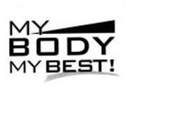 MY BODY MY BEST!