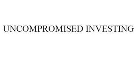 UNCOMPROMISED INVESTING