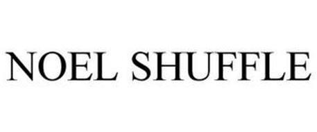 NOEL SHUFFLE