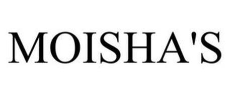 MOISHA'S