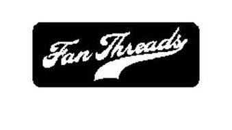 FAN THREADS