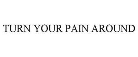 TURN YOUR PAIN AROUND