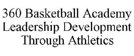 360 BASKETBALL ACADEMY LEADERSHIP DEVELOPMENT THROUGH ATHLETICS