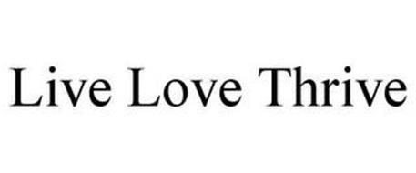 LIVE LOVE THRIVE