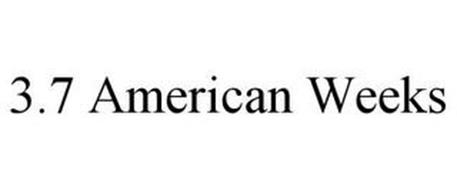 3.7 AMERICAN WEEKS