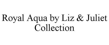 ROYAL AQUA BY LIZ & JULIET COLLECTION