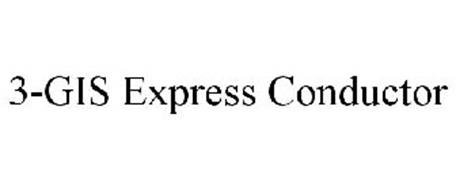 3-GIS EXPRESS CONDUCTOR