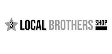 3 LOCAL BROTHERS SHOP